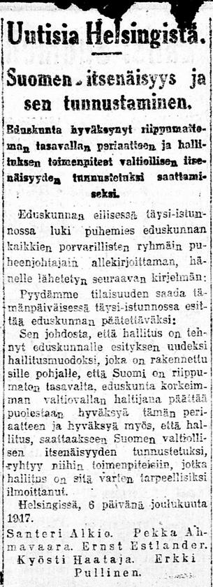 Uutisia Helsingistä. Suomen itsenäisyys ja sen tunnustaminen. Uusi Suometar 7.12.1917.